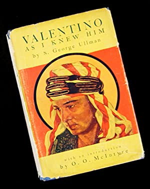 Valentino As I Knew Him: S. George Ullman