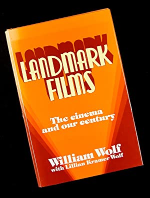 Landmark Films - The Cinema and Our: William Wolf with