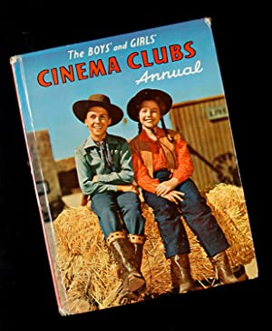 The Boys' and Girls' Cinema Clubs Annual: Edited By Robert Moss