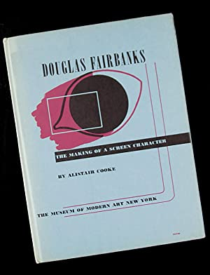 Douglas Fairbanks - The Making of a Screen Character: Alistair Cooke