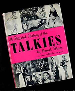 A Pictorial History of the Talkies: Daniel Blum