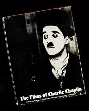 The Films of Charlie Chaplin: GERALD D MCDONALD, MICHAEL CONWAY AND MARK RICCI