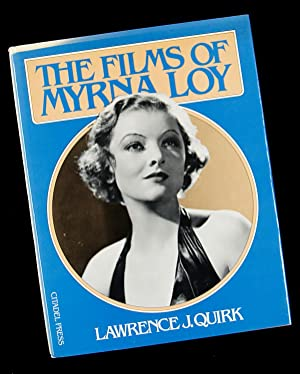 The Films of Myrna Loy: Lawrence J. Quirk