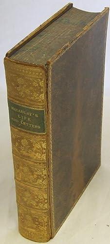 The Life and Letters of Lord Macaulay: Macaulay, Thomas Babington