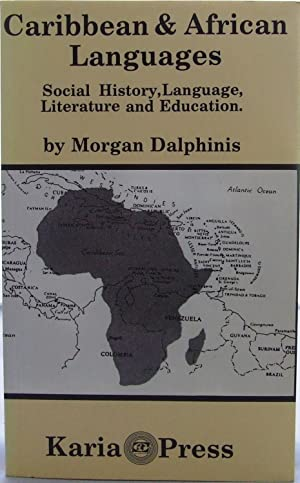 Caribbean & African Languages: Dalphinis, Morgan