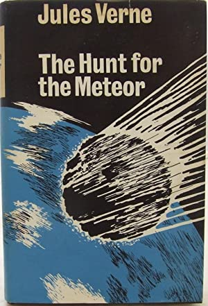The Hunt for the Meteor: Verne, Jules