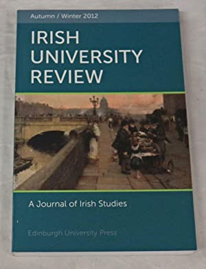 Irish University Review. A Journal of Irish Studies. Autumn/Winter 2012