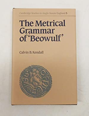 The Metrical Grammar of Beowulf (Cambridge Studies in Anglo-Saxon England)