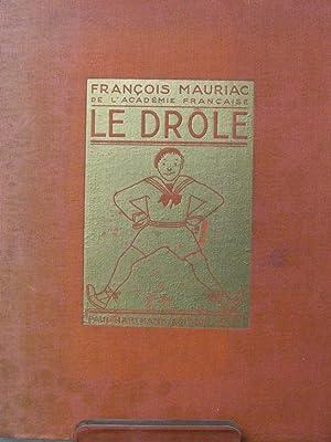 Le Drole: Mauriac, Francois