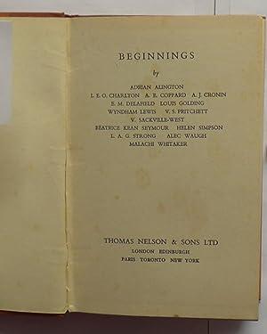Beginnings: Cronin, A. J.; Lewis, Wyndham; Pritchett, V. S.; Sackville-West, Vita; Waugh, Alec et ...