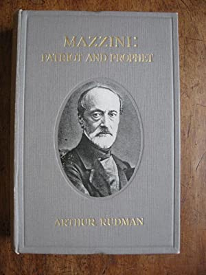 Mazzini : Patriot and Prophet