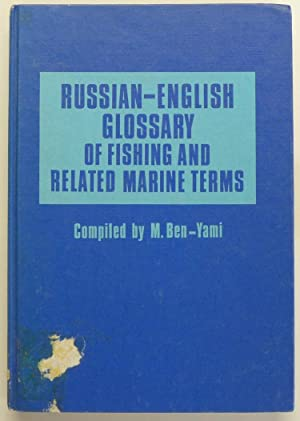 Russian-English Glossary of Fishing and Related Marine Terms