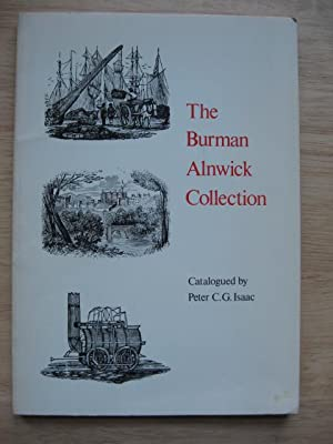 The Burman Alnwick Collection of Books, Pamphlets and Broadsides