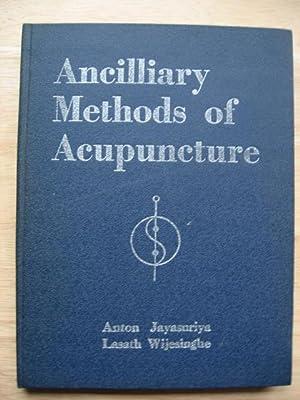 Ancillary methods of Acupuncture: Jayasuriya, Anton &