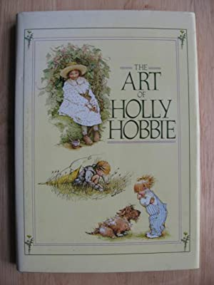 The Art of Holly Hobbie : Drawing on Affection
