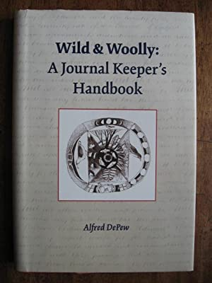 Wild & Woolly: A Journal Keeper's Handbook