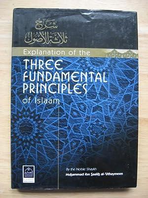 Explanation of the Three Fundamental Principles of: Shaykh Muhammad ibn