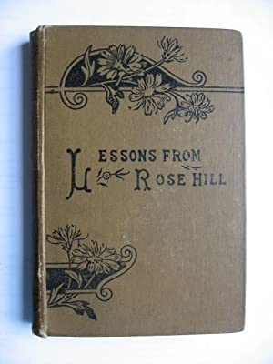 Lessons from Rose Hill and Little Nannette