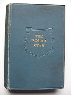 The Polar Star : A Sequel to