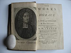The Works of Horace in Latin and English in Two Volumes. Volume the First. The Fifth Edition.: Mr. ...
