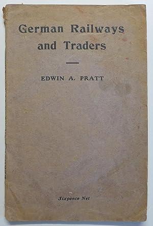 German Railways and Traders: Pratt, Edwin A.