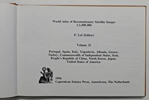 World Atlas of Reconnaissance Satellite Images 1:1,000,000. Volume 32: P. Lof (editor)