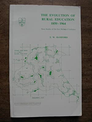 The Evolution of Rural Education : Three Studies of the East Riding of Yorkshire. Research ...