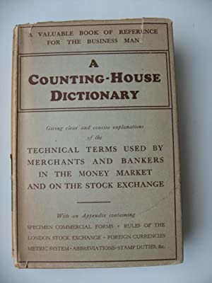 A Counting-House Dictionary. New Edition