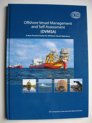 Offshore Vessel Management and Self Assessment (OVMSA) : A Best Practice Guide for Offshore Vessel ...