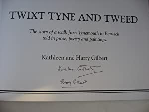 Twixt Tyne and Tweed : The story of a walk from Tynemouth to Berwick told in prose, poetry and ...