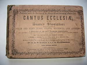 Cantus Ecclesiae, or, The Sacred Chorister. Sixth Revised Edition.