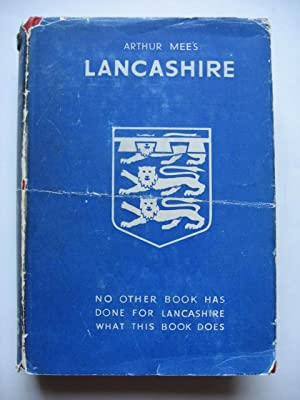 Lancashire : Cradle of our Prosperity. The King's England.