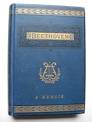 Beethoven : A Memoir. Third Edition.
