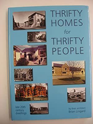 Thrifty Homes for Thrifty People : late 20th century dwellings