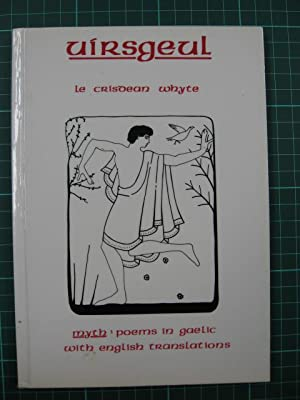 Uirsgeul. Myth : poems in gaelic with english translations.