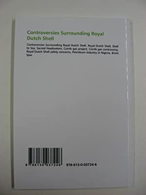 Controversies Surrounding Royal Dutch Shell: Miller, Frederic P.; Vandome, Agnes F.; McBrewster, ...