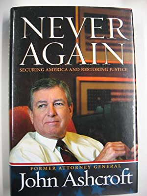 Never Again : Securing America and Restoring Justice