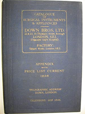 Price List Current and Appendix To Down Bros.' 1935-6 Catalogue of Surgical Instruments and Appli...