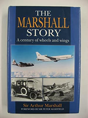 The Marshall Story : A century of wheels and wings