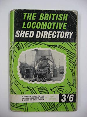 British Locomotive Shed Directory : Eleventh Edition.