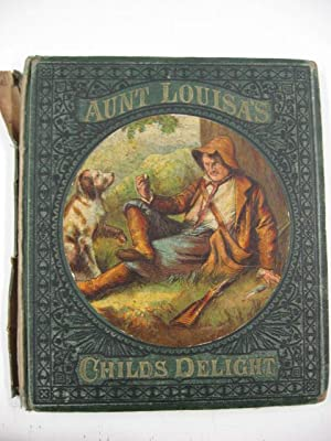 Aunt Louisa's Child's Delight