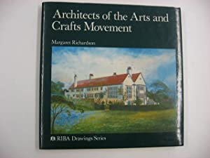 Architects of the Arts and Crafts Movement