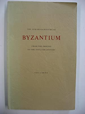 The Agrarian History of Byzantium from the Origins to the Twelfth Century : The Sources and Problems