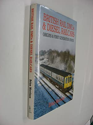 British Rail DMUs & Diesel Railcars : Origins and First Generation Stock