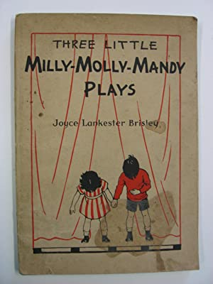 Three Little Milly-Molly-Mandy Plays for Children