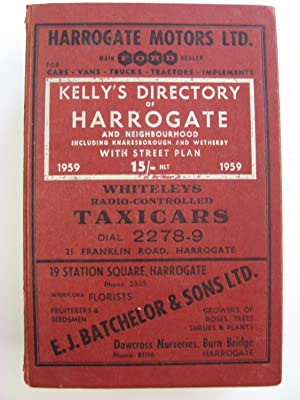 Kelly's Directory of Harrogate and Neighbourhood 1959 : Including Knaresborough and Wetherby