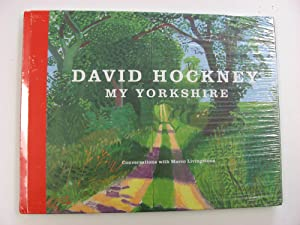 David Hockney : My Yorkshire. Conversations with Marco Livingstone.