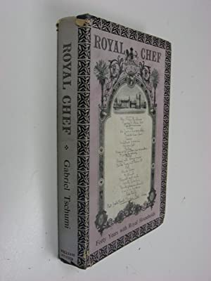 Royal Chef : Recollections of Life in Royal Households from Queen Victoria to Queen Mary.