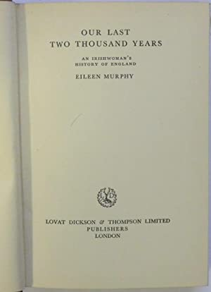 Our Last Two Thousand Years: Murphy, Eileen