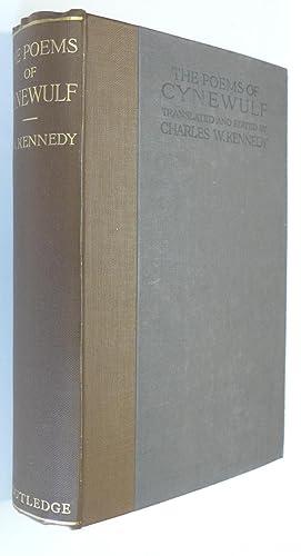 The Poems of Cynewulf. Translated Into English Prose: Kennedy, Charles W.